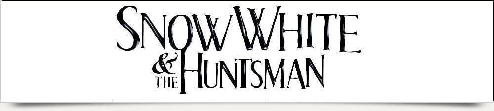 Snow White and the Huntsmen