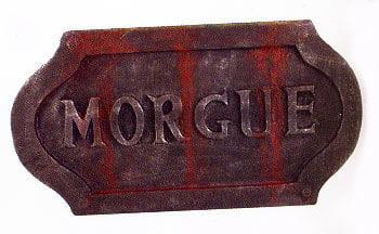 Morgue Halloween Sign