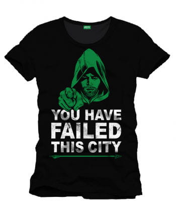 Arrow You Have Failed This City T-Shirt